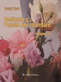 """""""Giornata Mondiale della Poesia. Dedicato a... Poesie per ricordare"""""""