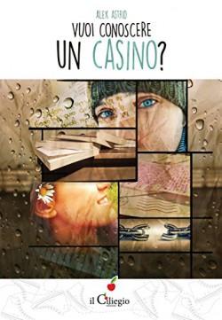 Vuoi conoscere un casino?