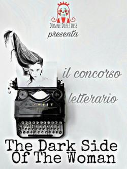 """PREMIO LETTERARIO INTERNAZIONALE  """"The dark side of the woman"""""""