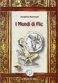 I MONDI DI FLIC