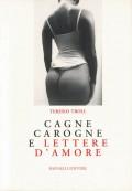 Cagne Carogne e lettere d'amore