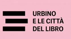 Urbino e le città del libro