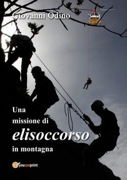 Una missione di elisoccorso in montagna