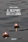IL RESPIRO DELLA LUNA