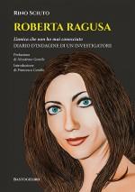 Intervista a Rino Sciuto, investigatore dei Ros nel caso della scomparsa di Roberta Ragusa