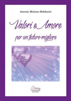 Valori e Amore per un futuro migliore