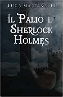 Il Palio di Sherlock Holmes