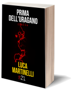 Prima dell'uragano di Luca Martinelli