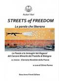 STREETS OF FREEDOM - LE PAROLE CHE LIBERANO